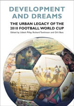 The urban legacy of the 2010 Football World Cup