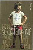 Michel Ruge: Bordsteinkönig: meine wilde Jugend auf St. Pauli