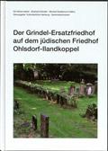 Der Grindel-Ersatzfriedhof auf dem jüdischen Friedhof Ohlsdorf-Ilandkoppel