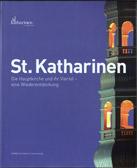 St. Katharinen: die Hauptkirche und ihr Viertel