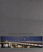 Wilfried Dechau: Baakenhafenbrücke