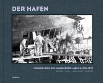 Fotografien des Hamburger Hafens 1930-1970