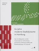60 Jahre moderne Stadt(t)räume in Hamburg