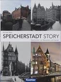Speicherstadt Story: Geschichten von Menschen und Handel