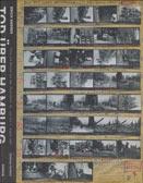 Andres, Erich: Tod über Hamburg: Fotos und Notizen aus dem 'Feuersturm': 25. Juli bis 1. August 1943