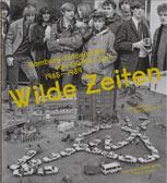 Zint, Günter: Wilde Zeiten: Hamburg-Fotografien von Günter Zint 1965-1985