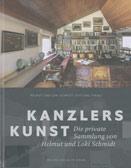 Helmut und Loki Schmidt-Stiftung (Hg.): Kanzlers Kunst. Die private Sammlung von Helmut und Loki Schmidt