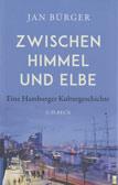 Jan Bürger: Zwischen Himmel und Elbe.